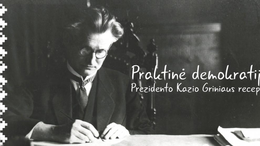 Prezidento Kazio Griniaus receptas